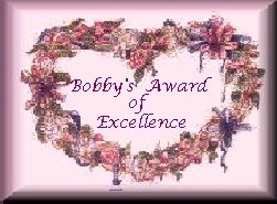 Bobby's Award of Excellence