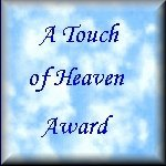 A Touch of Heaven Award